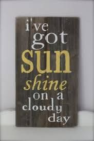 Wood Wall Art Wood Sign Reclaimed Wood Sunshine Quote by Pallet Art, Pallet Signs, Sunshine Quotes, Be Light, Pool Signs, No Rain, Cloudy Day, You Are My Sunshine, Grafik Design