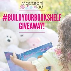 Visit our @Macaroni Kid National Facebook for our New Weekly Monday Giveaway!! #BuildYourBookShelf #Giveaway #MacKid