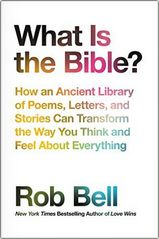 Rob Bell | What is the Bible? | Read online | PDF | EPUB | MOBI | Mp3