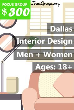 Hey Dallas Business Professionals - Last Call! Focus Pointe Dallas still needs your help with a paid focus group on Interior Design. Earn $300 for 90 Minutes THIS WEEK. If you are interested in participating, please sign up and take the survey to see if you qualify!
