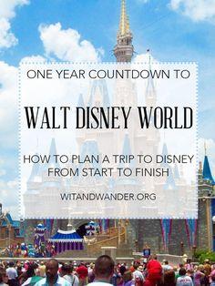 Walt Disney World Countdown - How to Plan a Disney Vacation
