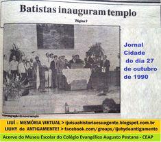 IJUÍ - RS - Memória Virtual: A inauguração do novo templo da 1a. Igreja Batista...