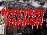 Mystery Manor - Omaha's REAL Haunted House