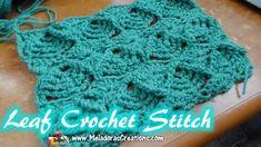 Meladoras Creations | Leaf Crochet Stitch Tutorials