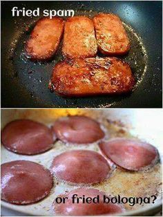 Fried Bologna Momma! Not spammm ucky
