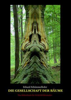 Bäume mit menschlichen Gesichtern: Ein Bilderbuch für WAlDWEGetarier ...