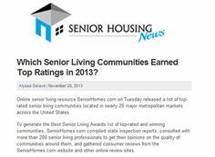 Which Senior Living Communities Earned Top Ratings in 2013? Article by Senior Housing News // Top Rated Communities here: http://www.seniorhomes.com/p/2013-best-senior-living-awards/