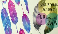 Watercolor Tutorial: How to paint FEATHERS in TWO different WAYS - by AR...