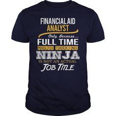 Awesome Tee For Financial Aid Analyst - #tshirt scarf #sweatshirt man. WANT IT => https://www.sunfrog.com/LifeStyle/Awesome-Tee-For-Financial-Aid-Analyst-122472498-Navy-Blue-Guys.html?68278