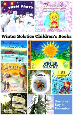 Winter Solstice Children's Books - Each of these books shares something about the winter solstice, the shortest day of the year. I hope that they help your children understand the cyclical nature of the seasons and the connection that we all share.