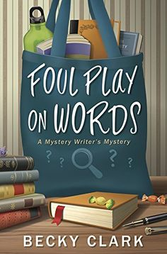4-8-19 Foul Play on Words (A Mystery Writer's Mystery) by Becky ... https://www.amazon.com/dp/B07D5VL5ZX/ref=cm_sw_r_pi_dp_U_x_-fCaBbNYDCPR2