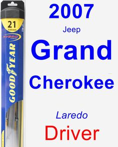 Driver Wiper Blade for 2007 Jeep Grand Cherokee - Hybrid