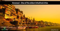 An age-old city, Varanasi is one of the oldest inhabited places in the planet. It is a spiritual city with lots of temples, which are visited by thousands of tourists to purify their mind.