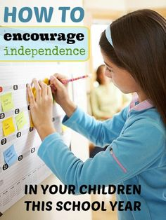 Encourage independence in your children