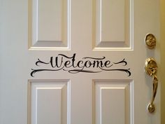 """""""Welcome decal for the front door - made with Silhouette Cameo!"""" I really like this idea. The font is beautiful, and it sure beats a ratty mat."""