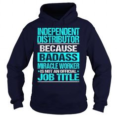 INDEPENDENT DISTRIBUTOR-BADASS - #shirts for tv fanatics #tshirt. CHECK PRICE => https://www.sunfrog.com/LifeStyle/INDEPENDENT-DISTRIBUTOR-BADASS-Navy-Blue-Hoodie.html?68278