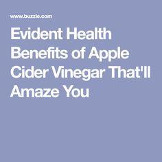 Evident Health Benefits of Apple Cider Vinegar That'll Amaze You