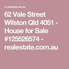 62 Vale Street Wilston Qld 4051 - House for Sale #125526574 - realestate.com.au