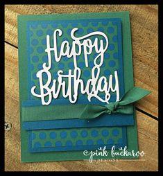 Happy Birthday thinlit- Stampin' Up!