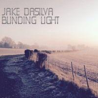 Blinding Light by Jake Dasilva on SoundCloud