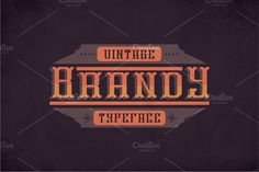 Brandy Vintage Label Typeface by Vozzy on @creativemarket