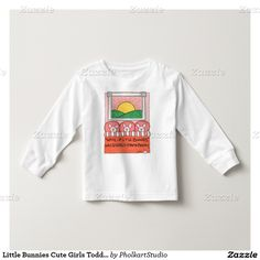 Little Bunnies Cute Girls Toddler LS White T-Shirt... © Patti Moore PholkartStudio