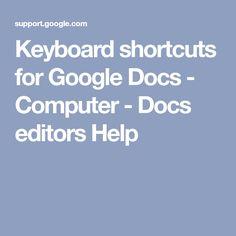 Keyboard shortcuts for Google Docs - Computer - Docs editors Help