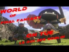 Enjoy Game's: World of Final Fantasy on se fait le roi des bobli...