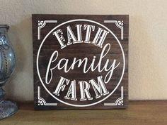 Faith Family Farm Wood Sign  Farmhouse Wood Sign