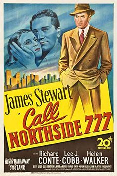 Movie Posters:Film Noir, Call Northside 777 Century Fox, One Sheet X beautiful stone litho artwork of James Stewart, who . Old Movie Posters, Classic Movie Posters, Classic Movies, Cinema Posters, Old Movies, Vintage Movies, Great Movies, 1940s Movies, Vintage Ads