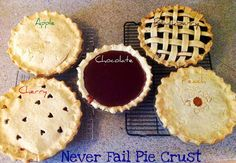 Sisters' Sweet and Tasty Temptations: Never Fail Pie Crust