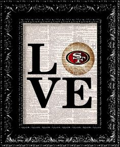 San Francisco 49ers LOVE NFL Football 49ers by TheRekindledPage, $8.98