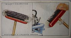 Wills' Cigarette Cards No 2: How to Restore a Crushed Broom