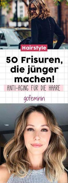 Anti-Aging für die Haare: 50 Frisuren, die jünger machen!