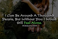 Alone Quotes | But Without You