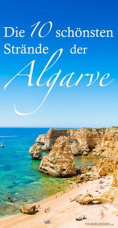 Die portugiesische Algarve bietet Steilküsten und sanft abfallende Sandstrände, Surfer-Paradiese und einsame Buchten. Mehr als 100 offizielle Traumstrände warten darauf, entdeckt zu werden – aber diese zehn sind besonders schön. Visit Portugal, Portugal Travel, Places To Travel, Travel Destinations, Places To Go, Travel Around The World, Around The Worlds, Europa Tour, Beach Boys
