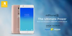 The Ultimate Power with the #DecaCoreProcessor #mPhone8  #smartphone #4GBRAM