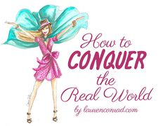 advice for conquering your first year in the real world