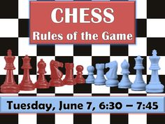 Chess enthusiast Randy Bailin will be giving a program about chess rules and strategies.  Come with questions--perhaps even a demonstration or two.  We will also be starting up a monthly adult Chess Group which will start on Wednesday, June 22 at 6:00.  Mr. Bailin will be the leader of this new club.  Registration requested but not required.