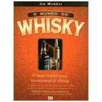 Livros O Mundo do Whisky     Autor: Murray, Jim     Editora: ATICA