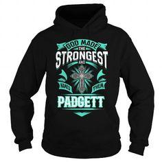 Cool PADGETT PADGETTYEAR PADGETTBIRTHDAY PADGETTHOODIE PADGETT NAME PADGETTHOODIES  TSHIRT FOR YOU T-Shirts