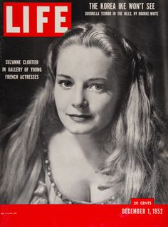 """Life Magazine cover, """"Suzanne Cloutier in gallery of young French actresses"""", December 1, 1952"""