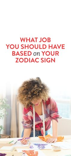 What Job You Should Have Based On Your Zodiac Sign #Working_Woman #Jobs
