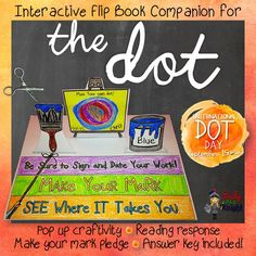 The Dot, by Peter H. Reynolds: Interactive Flip Book Companion