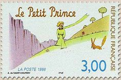 """French post stamp """"le petit prince et le renard"""", 1998 French Quotes, Spanish Quotes, Rare Stamps, You've Got Mail, Fox Illustration, Famous Books, Book Quotes, Quotes Quotes, The Little Prince"""