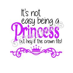 It's not easy being a Princess svg studio dxf pdf png jpg by 3BlueHeartsDesign on Etsy