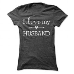 Cool I Love My Husband Shirt T-Shirts #tee #tshirt #named tshirt #hobbie tshirts #love Hoodie Allen, Frog T Shirts, Tee Shirts, Tees, Shirt Hoodies, Shirt Men, Boyfriend Shirt, Daddy Shirt, Denim Shirts
