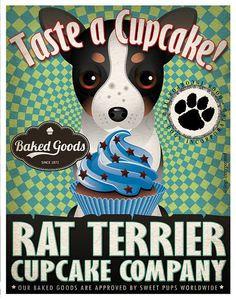 Rat Terrier Cupcake Company Original Art Print by DogsIncorporated, $29.00
