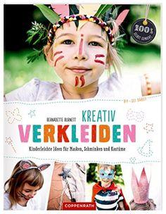 Mein 1. Buch: DIY - sei dabei! Kreativ Verkleiden. Das kleine Kluntjebunt Verkleidungsbuch für Kinder im Coppenrath Verlag! Baseball Cards, Motto, Tutorials, Amazon, Party, Awesome Things, Family Life, Carnavals, Masks