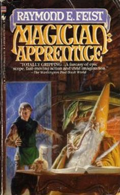 Magician: Apprentice by Raymond E. Feist, and the rest of the Riftwar Cycle                                                                                                books.  I loved reading through these, and every so often re-read through it.